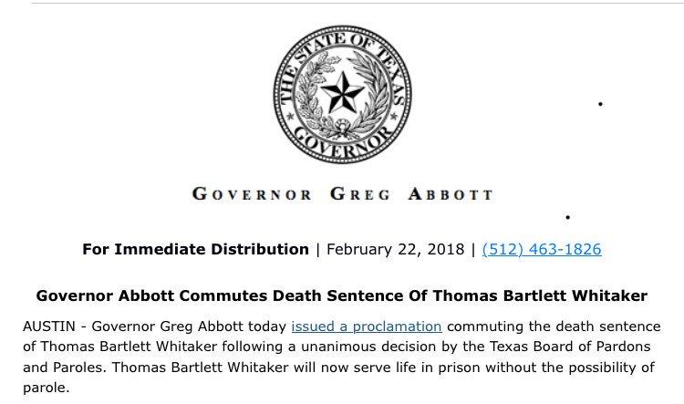 #breaking: @GovAbbott commutes death sentence of Thomas Whitaker #txlege