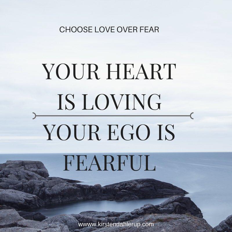 kirsten dahlerup on choose love over fear love is e g