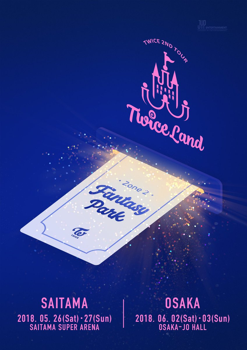 TWICE 2ND TOUR 'TWICELAND ZONE 2 : Fantasy Park' IN JAPAN  2018.05.26・27 SAITAMA SUPER ARENA  2018.06.02・03 OSAKA-JO HALL  twicejapan.com  #TWICE #TWICELAND #ZONE2 #FantasyPark