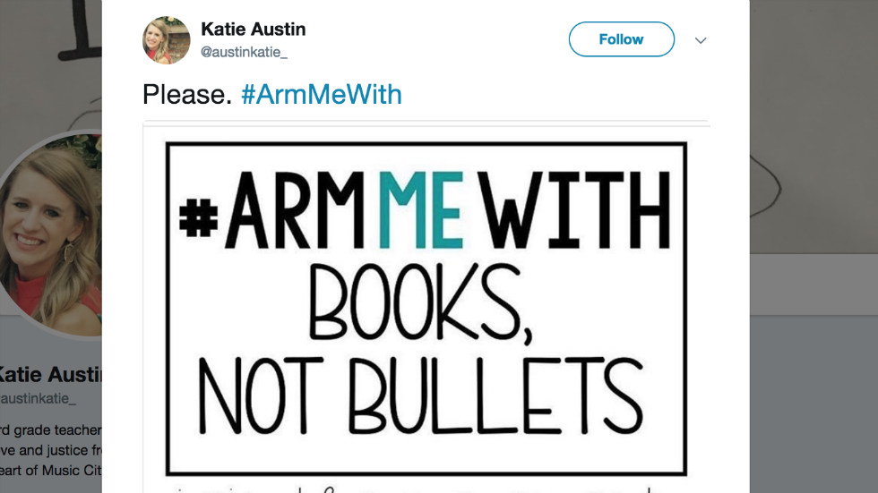 Teachers launch social media campaign calling on Trump to arm them with books, supplies instead of guns https://t.co/HR3vh9R3rk