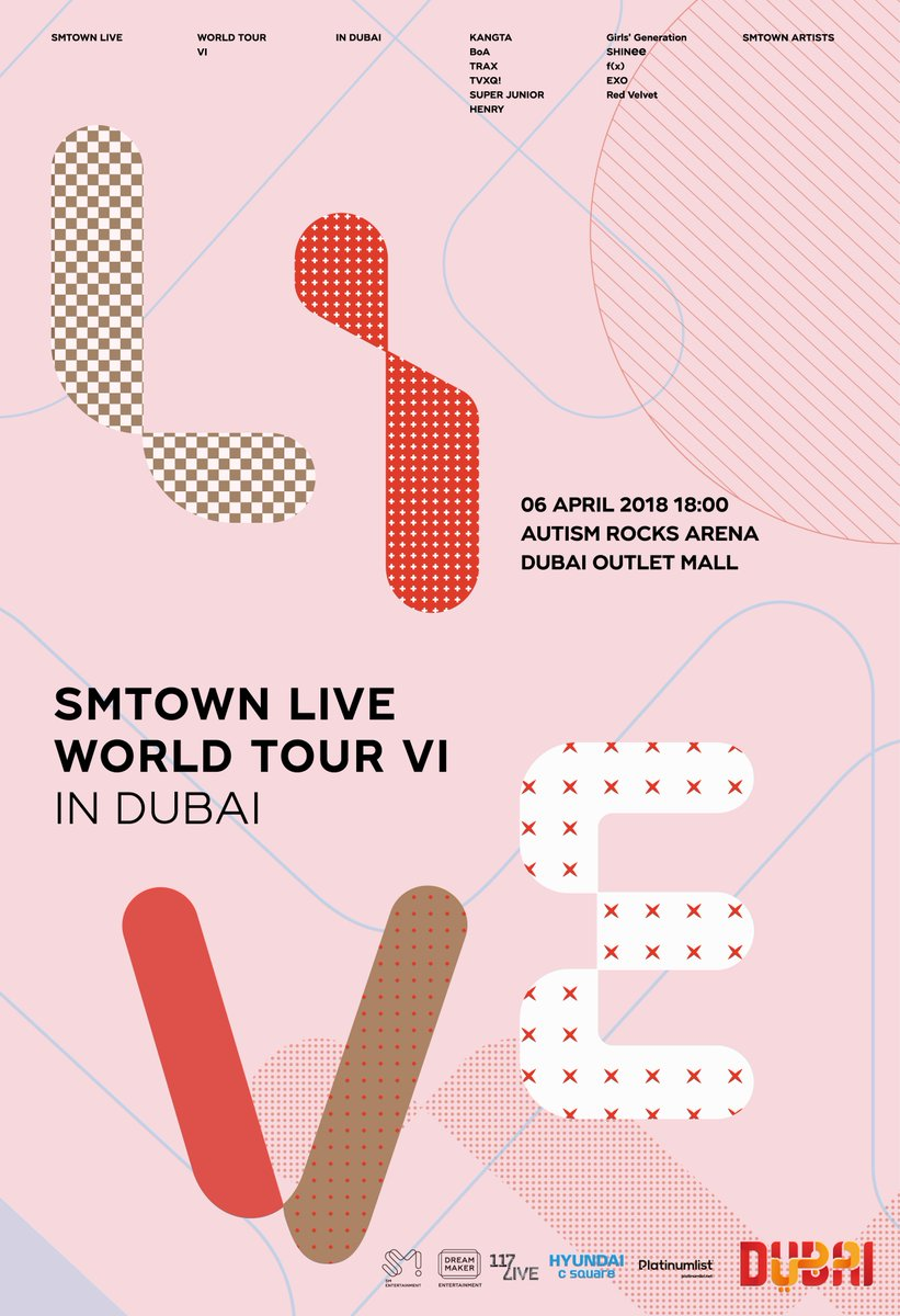 SMTOWN LIVE WORLD TOUR VI IN DUBAI 📆2018.04.06 6PM(Local Time) 📍AUTISM ROCKS ARENA DUBAI OUTLET MALL  #SMTLDUBAI #KANGTA #BoA #TRAX #TVXQ! #SuperJunior #HENRY #GirlsGeneration #SHINee #fx #EXO #RedVelvet