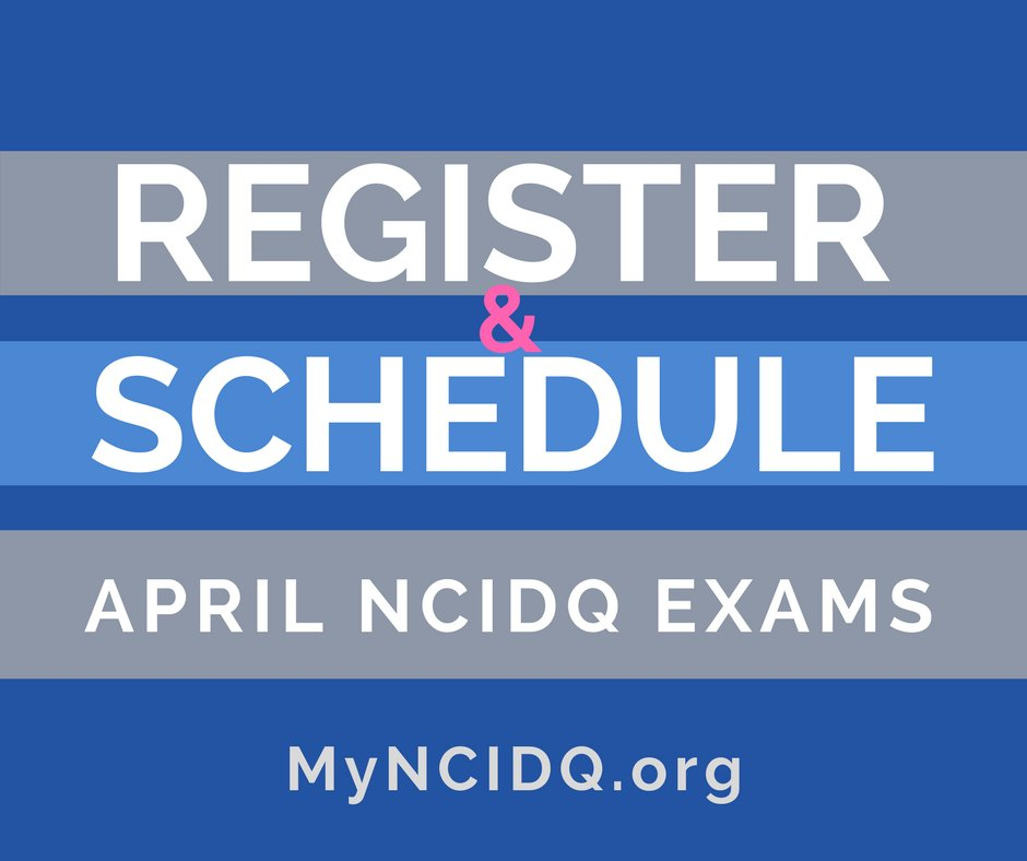 Schedule Early To Better The Chance Of Getting Location Date And Time You Want 1 REGISTER Purchase Exams Via MyNCIDQorg 2