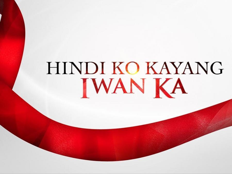 Hindi Ko Kayang Iwan Ka
