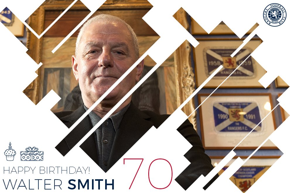 🎂 Happy Birthday Walter Smith. A true #RangersFC Legend.