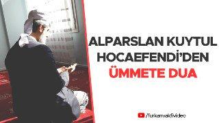 Alparslan Kuytul Hocaefendi'den Ümmete D...