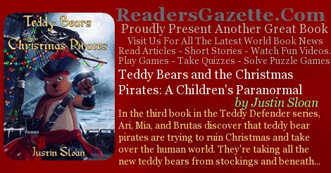 Teddy Bears and the Christmas Pirates: A Children's Paranormal @justinmsloan #Kidlit #Fantasy #Adventure https://t.co/2SUCk0UnGI  8