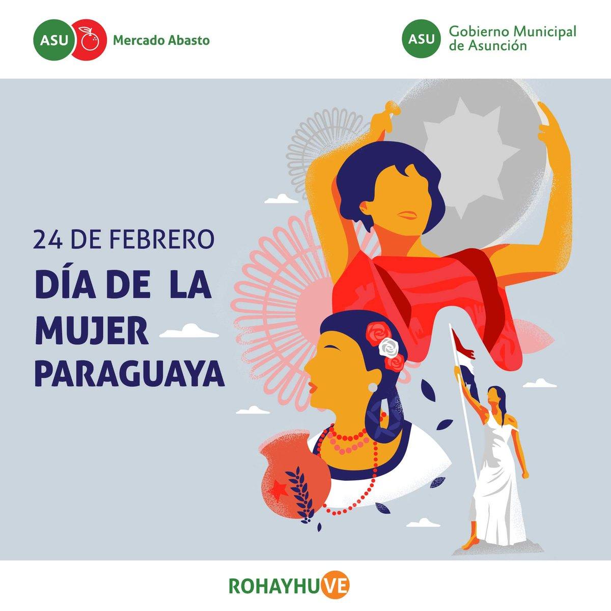 Asuabasto On Twitter 24defebrero Feliz Dia De La Mujer Paraguaya Asuncionmuni Ferreiromario1 Día internacional de la mujer. feliz dia de la mujer paraguaya