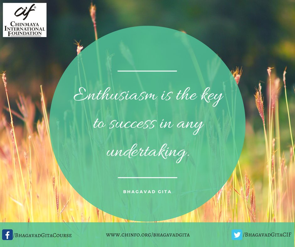 Bhagavad gita course bhagavadgitacif twitter enthusiasm is the key to success in any undertaking from holy geeta a ccmt publication commentary on bhagavadgita by pujya gurudev swami fandeluxe Image collections