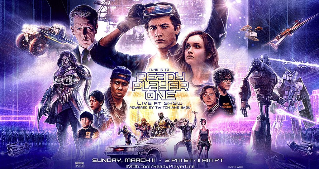 f5ac9c4fd READY PLAYER ONE Set To Premiere Tomorrow Night At SXSW; Check Out Two New  Extended TV Spots & Posters