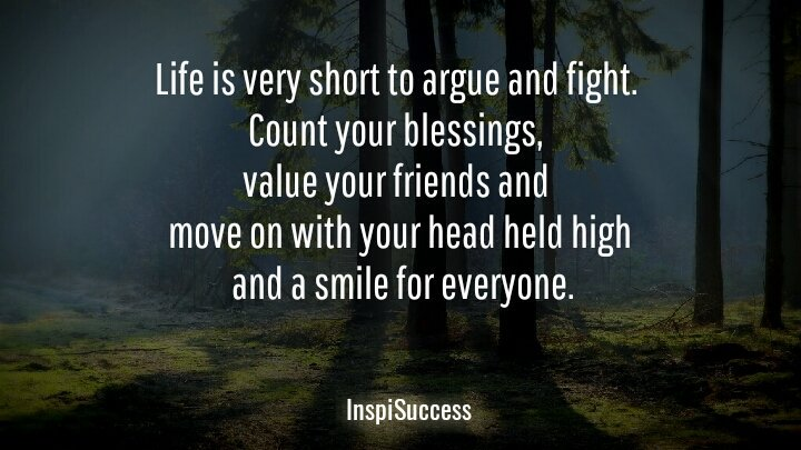 Inspisuccess On Twitter Life Is Very Short To Argue And Fight