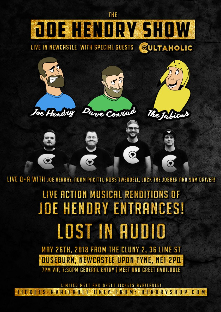 Joe hendry on twitter the joe hendry show live in newcastle may meetgreet available only 150 tix in total order now they will sell out tickets httphendryshop picitteraldlzyj0xr m4hsunfo