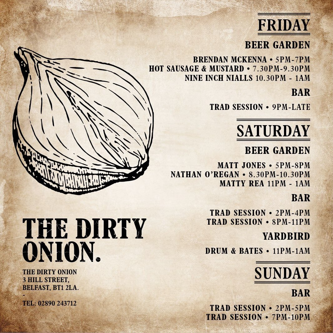Live music all weekend at the onion!