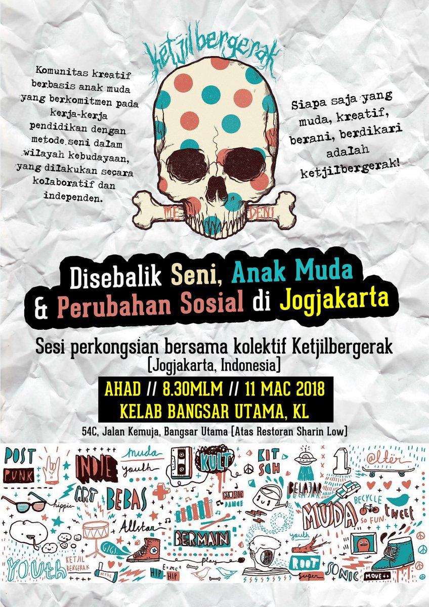 Disebalik Seni Anak Muda Perubahan Sosial Di Jogjakarta Sesi Perkongsian Bersama Ketjilbergerak Besok 8 30malam Lepas Dapur Jalanan Kelab Bangsar