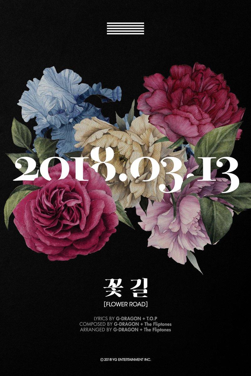 #BIGBANG - 'FLOWER ROAD'  New Single Release ➡️ 2018. 03. 13.  #빅뱅 #꽃길 #FLOWER_ROAD #20180313