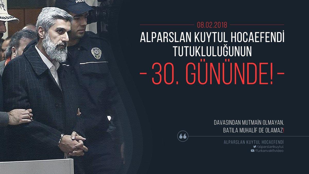 Alparslan Kuytul Hocaefendi, tutukluluğu...