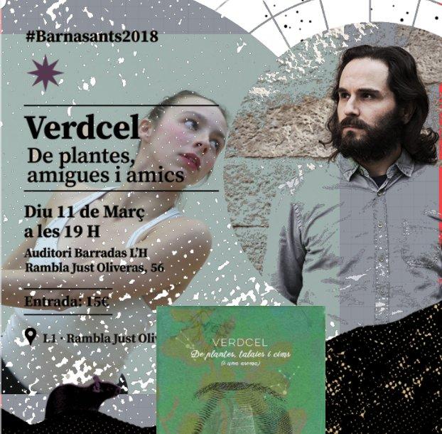 Demà 19h concert de @VerdCel, poesia, projeccions, dansa…prenen l'escenari de l'Auditori Barradas#Barnasants2018 ℹ️ https://t.co/zBZpckBJUC CC @elBarradas, @LHCultura pic.twitter.com/skauY5jWng...