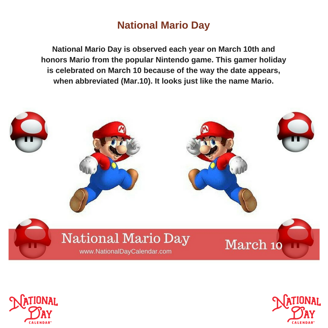 Nationaldaycalendar On Twitter Today Honors Mario From The Popular
