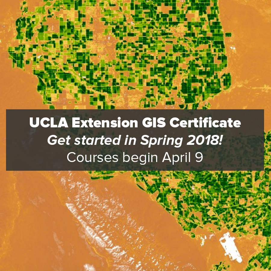 Geospatial ucla geospatialucla twitter uclas online gis certificate program offers a spring quarter start date on april 9 learn more and register today httpuclaextensiongis 1betcityfo Gallery