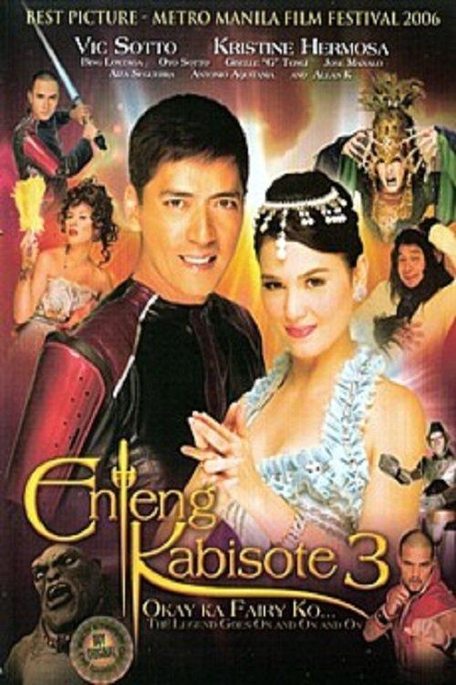 Enteng Kabisote 3: Okay Ka Fairy Ko... The Legend Goes On And On And On
