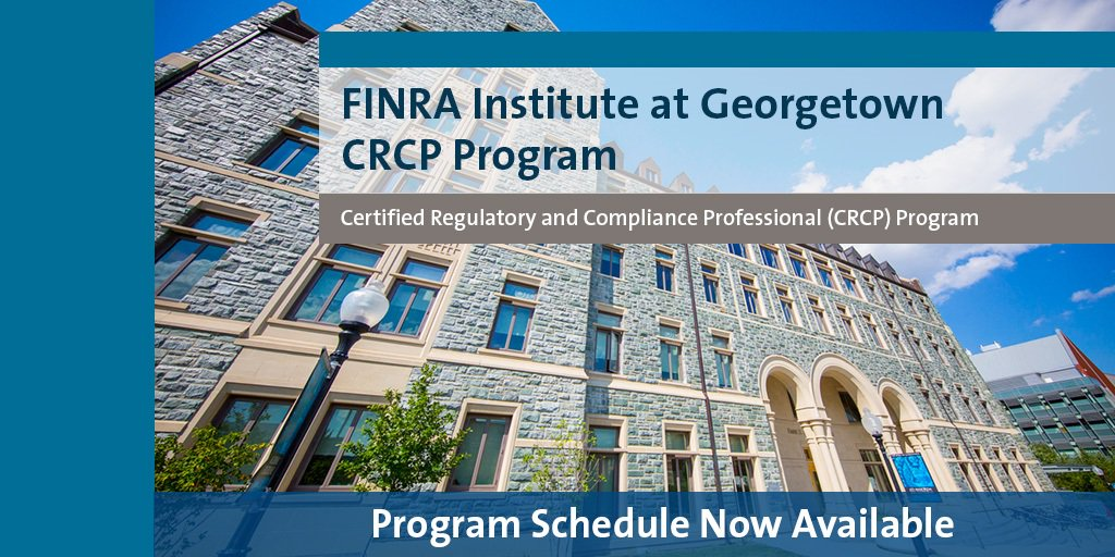 The 2018 #CRCP Program schedules are now available. Enhance your career and register for the @FINRA Institute @Georgetown_exec @msbgu  http:// bit.ly/2AuX49L  &nbsp;  <br>http://pic.twitter.com/NK5va3eLKg