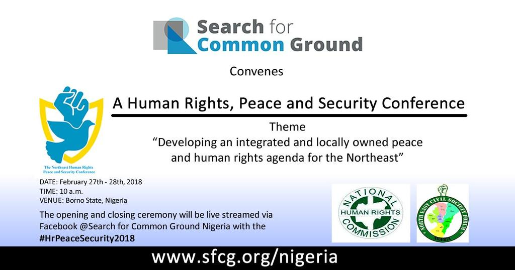 @SFCGNigeria Ongoing Human Rights Peace And Security Conference In Maiduguri.  Follow the discussion and drop your comments.