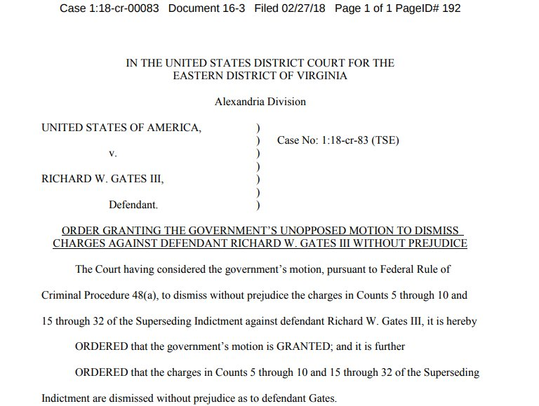Mueller's team has officially proposed dismissing charges against RICK GATES, following last week's guilty plea.