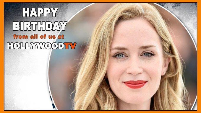 Happy Birthday Emily Blunt Hollywood TV