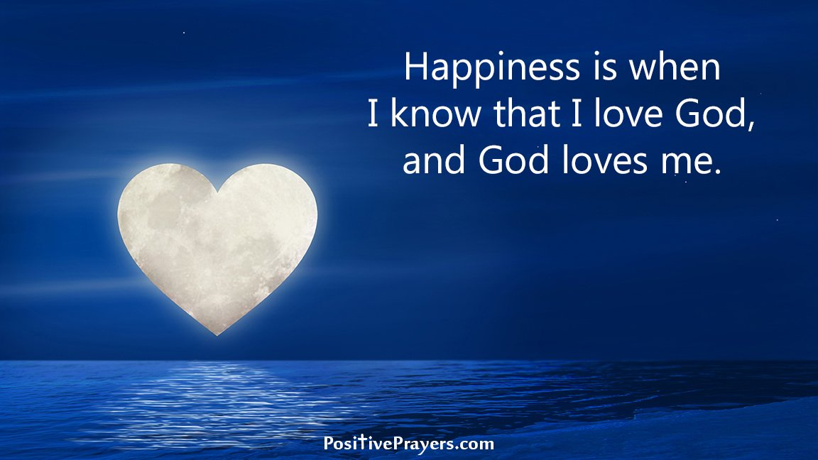 Positive Prayers On Twitter Happiness Is When I Know That I Love