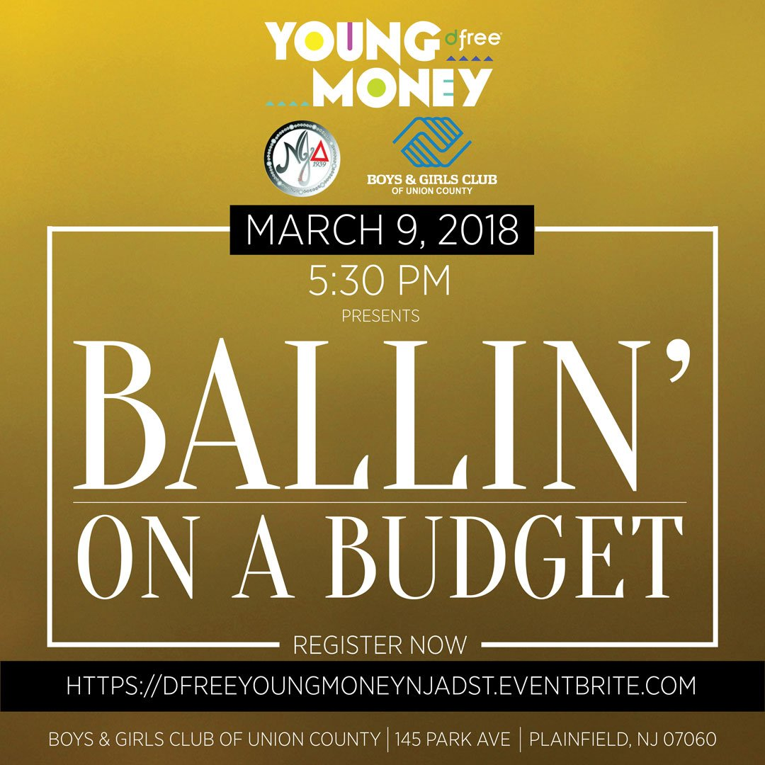 Calling All Youth DfreeR Is Making Moneymoves Hosting Ballin On A Budget With The North Jersey Alumnae Chapter Of Delta Sigma Register Here