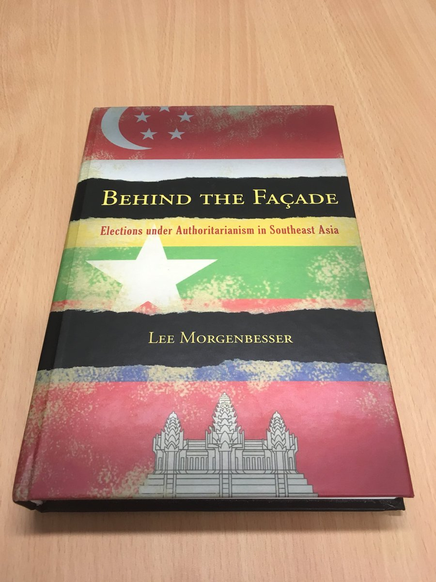 Image result for Lee Morgenbesser, author of Behind the Façade: Elections Under Authoritarianism in Southeast Asia.