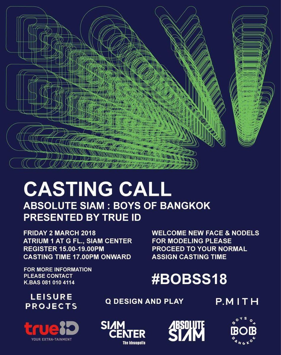@boysofbangkok are back ! Absolute Siam : Boys of Bangkok Presented by True ID   Casting call! FRIDAY 2 MARCH 2018 Atrium 1 at G Fl., Siam center Register 15.00-19.00pm casting time 17.00PM onward ** NEW FACE & NODELS ONLY  for more information please contact K.Bas 081 010 4114 https://t.co/dQkQN34xPa