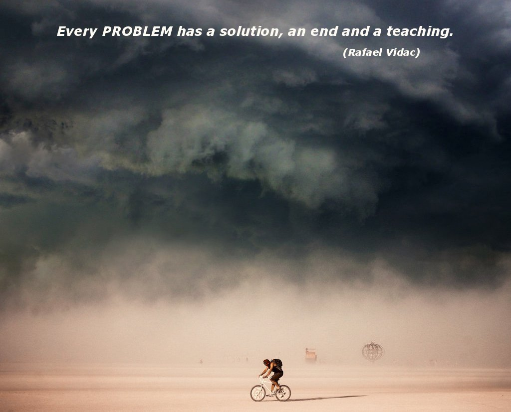 Rafael Vídac Quotes On Twitter Every Problem Has A Solution An