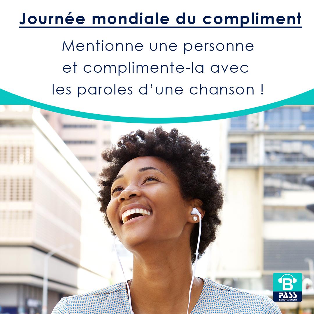 C'est la Journée mondiale du compliment!...