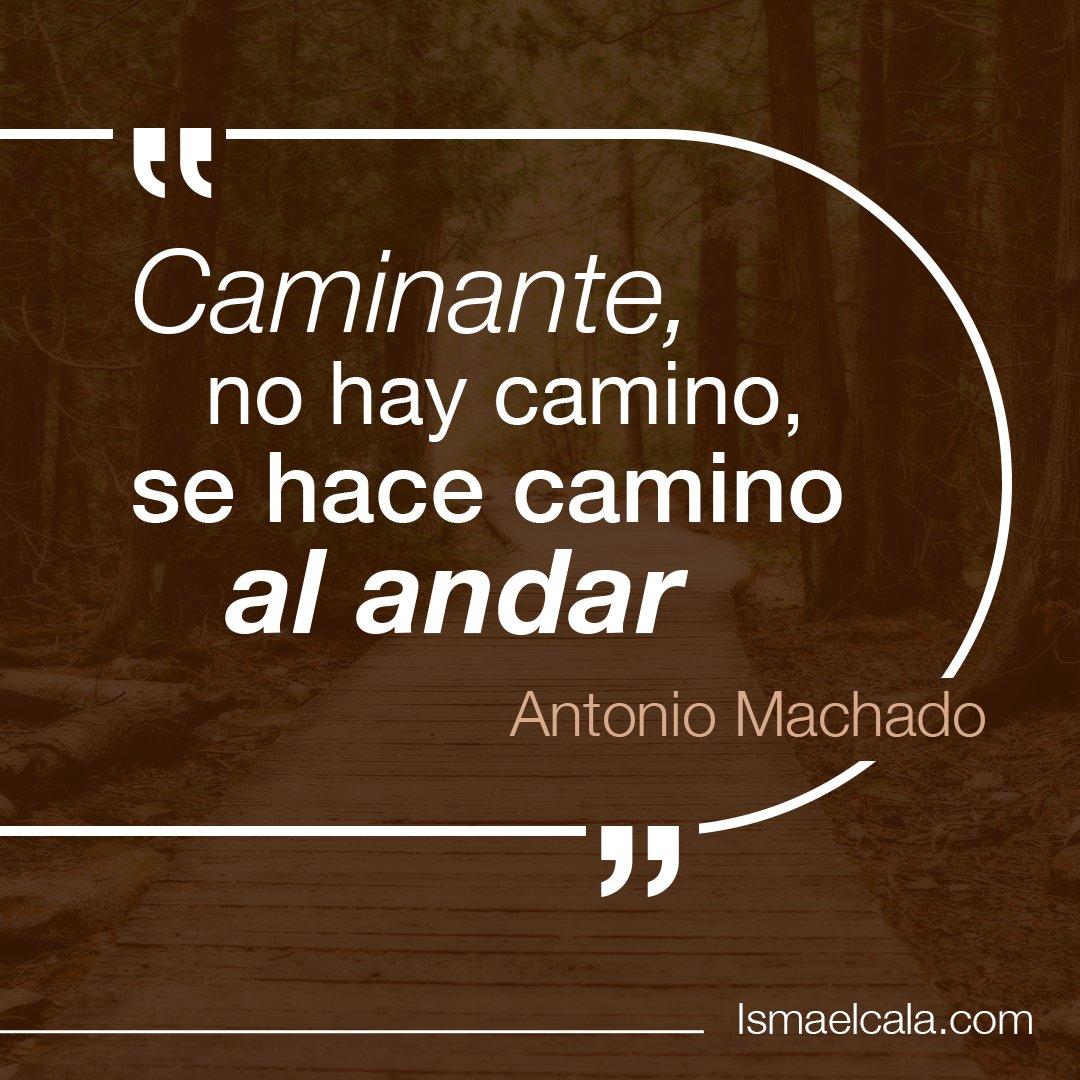 Antonio Machado Andar Camino Volver Vista Atrás Ve Senda
