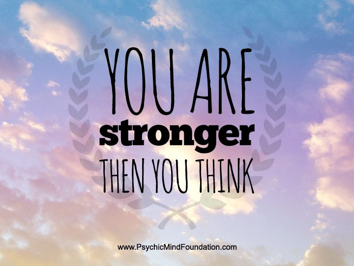 Danagarrison On Twitter You Are Stronger Than You Think Quote