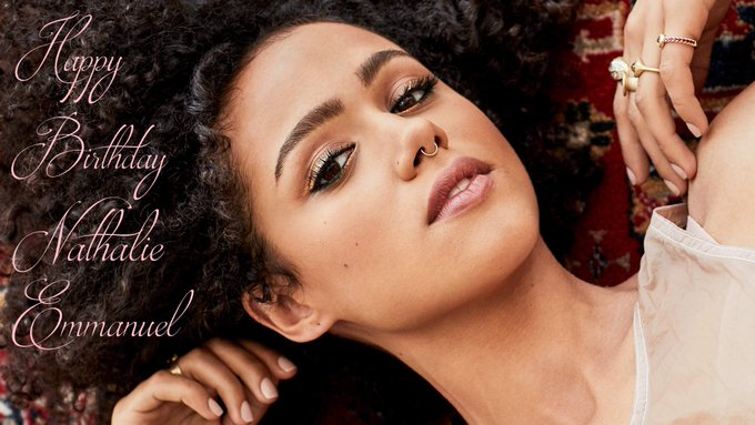 Happy Birthday!! Nathalie Emmanuel