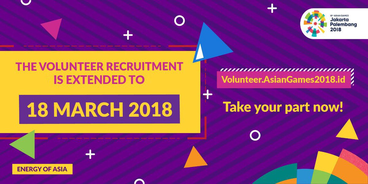 Well Heres Good News For You The Asiangames Volunteer Recruitment Is Extended Until March Th  So Go Ahead Register Yourself