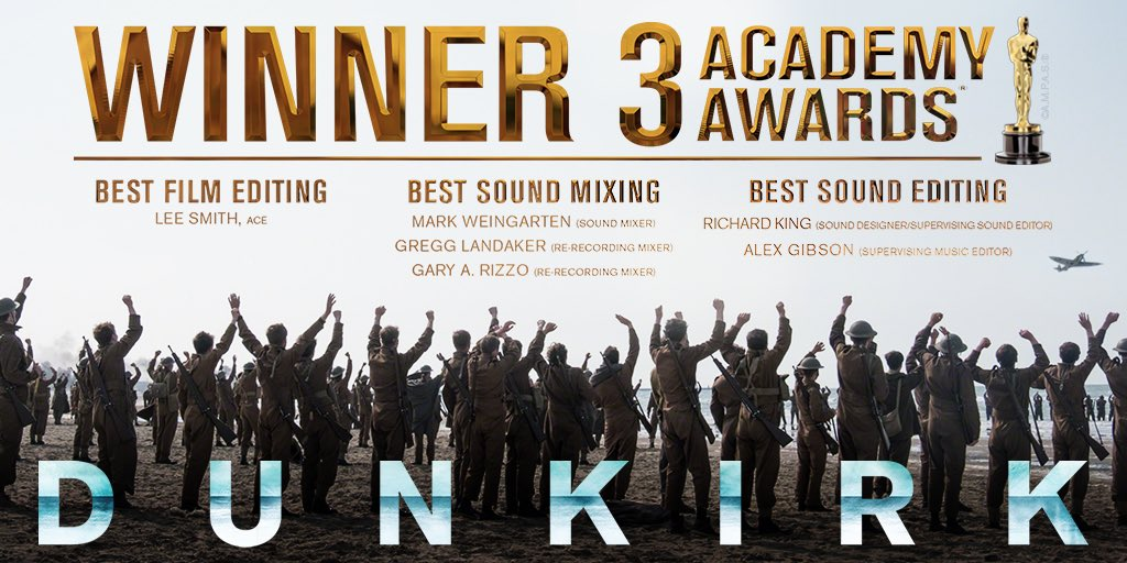 Congrats to #Dunkirk Academy Award winners Editor Lee Smith and the Sound Editing and Sound Mixing teams. https://t.co/izjAperUat