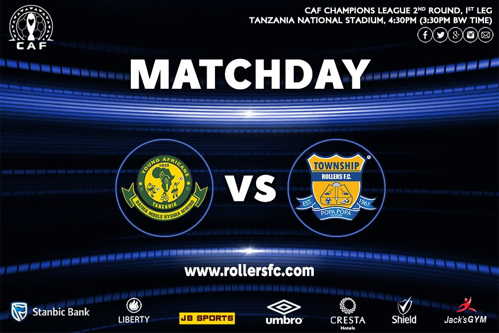 MatchDay - and its a BIG ONE! CAF Champions League Second Round First Leg Young Africans SC vs Township Rollers FC Tanzania National Stadium, 16h30 (15h30 Botswana Time) LIVE ON BTV Read our Match Preview & Preparations at rollersfc.com #PopaPopa #BlueArmy