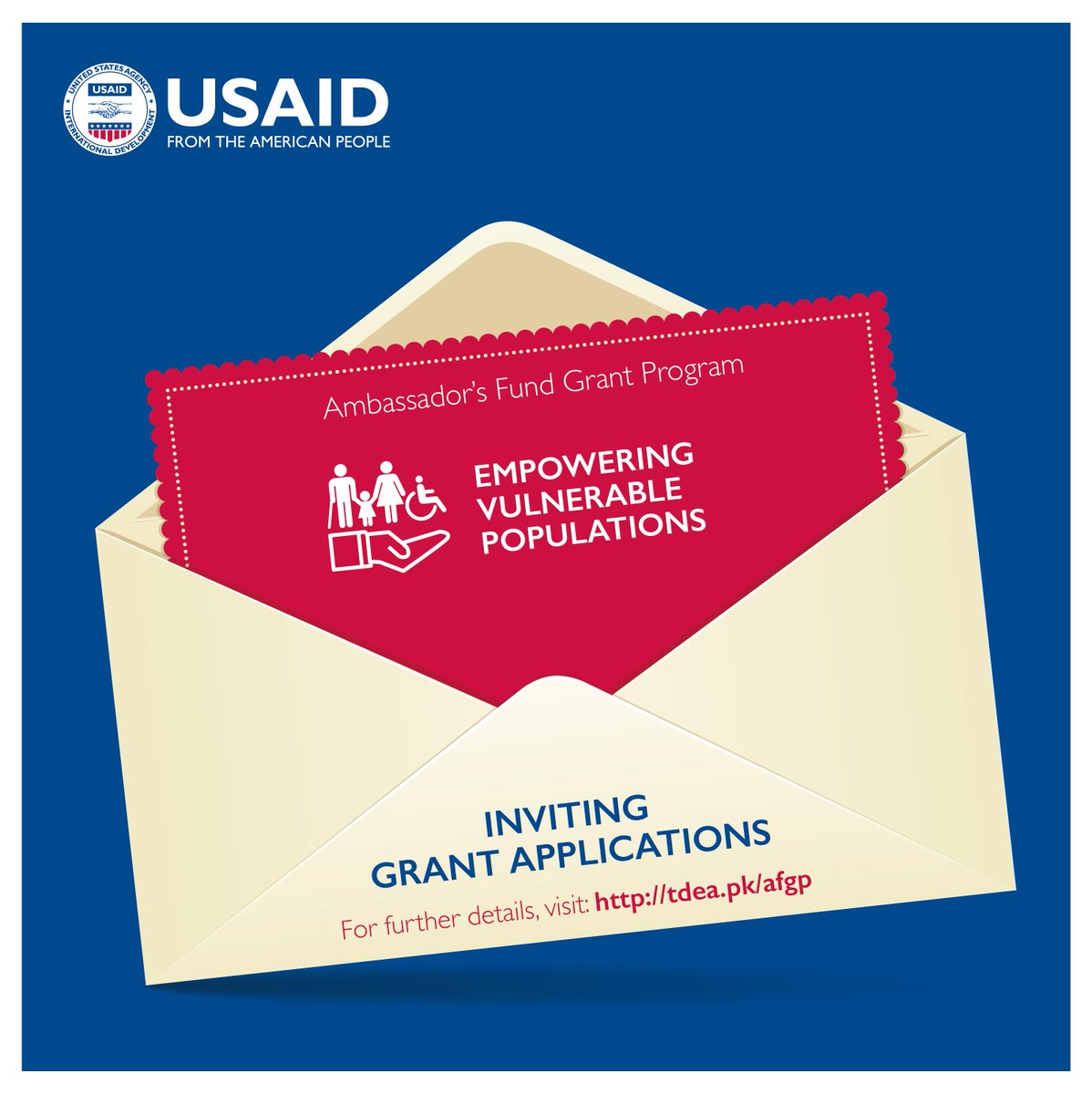 USAID's Ambassador's Fund Grant Program is now accepting applications: tdea.pk/afgp Priority Areas: Empowering Vulnerable Populations Encouraging Social Entrepreneurship Developing Small-Scale Energy Solutions Promoting Culture & Arts Improving Disaster Preparedness