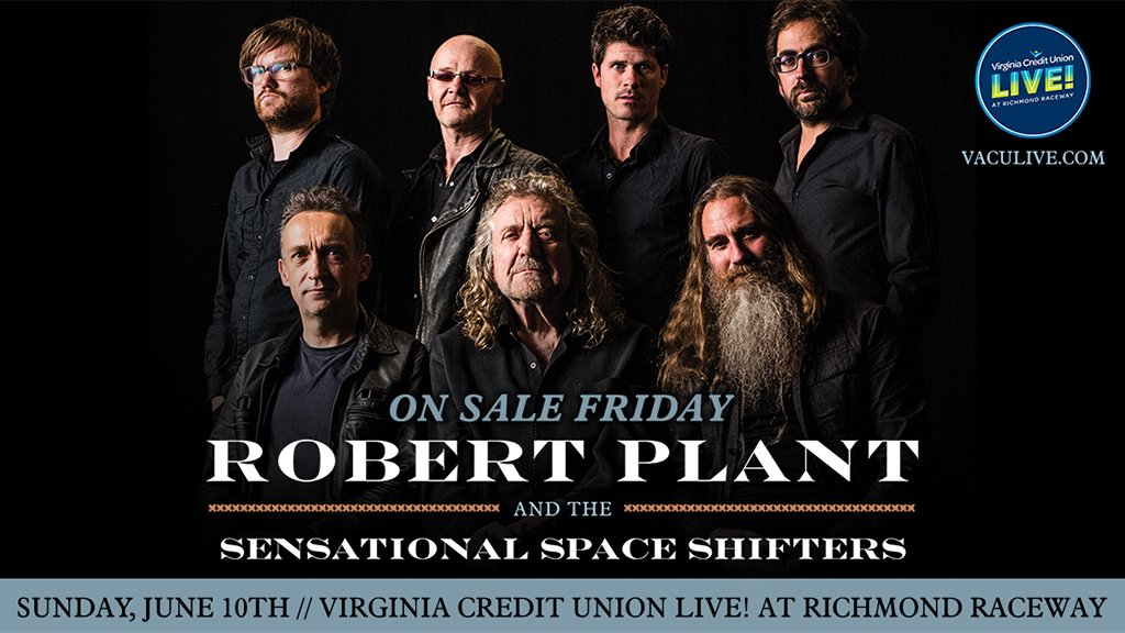 JUST ANNOUNCED @RobertPlant & The Sensational Space Shifters make their way to @VACULive June 10 w/s/g @ElleKingMusic. Tix on sale THIS FRI at VACULIVE.com