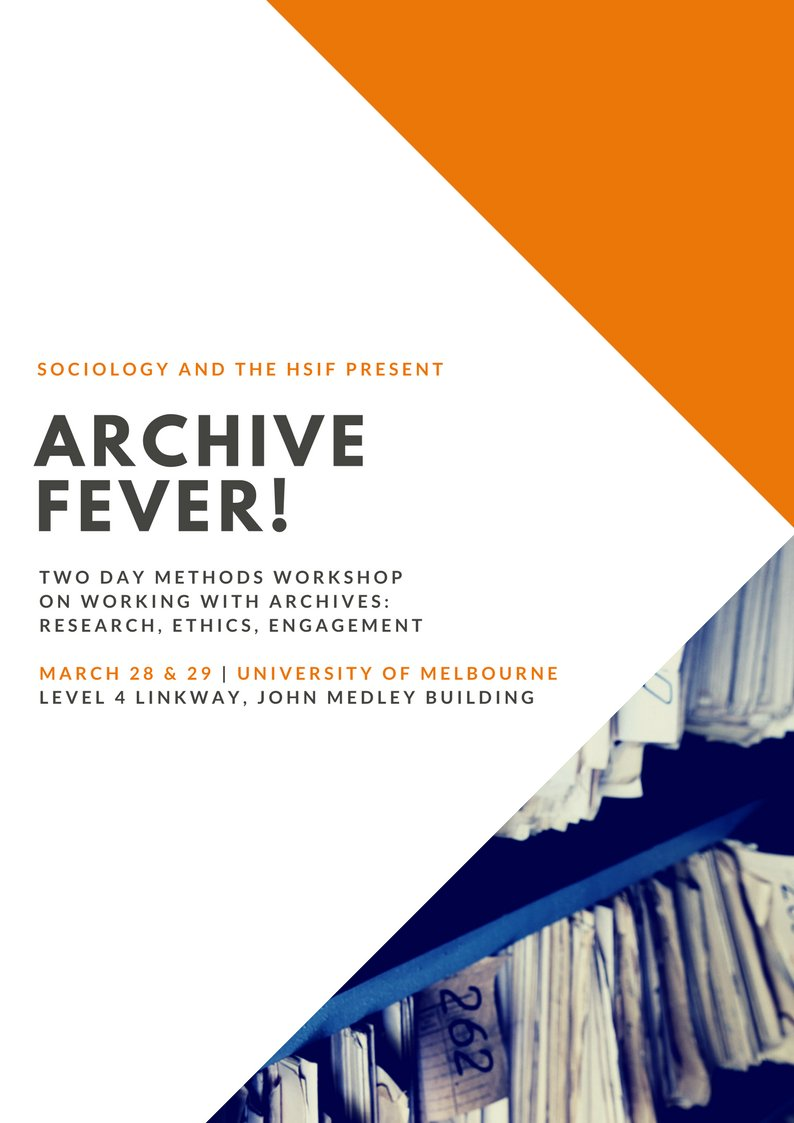 Join Us For Archive Fever A Methods Event At Unimelbsoc March 28 29 Mariatamboukou Is One Of Our Exciting Speakers
