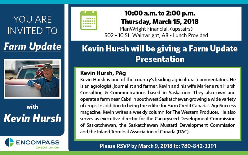 Kevin Hursh will be here on March 15 from 10 am to 2 pm. Come to the PlanWright Financial Bldg. upstairs 502 - 10 St., Wainwright. Lunch will be provided!