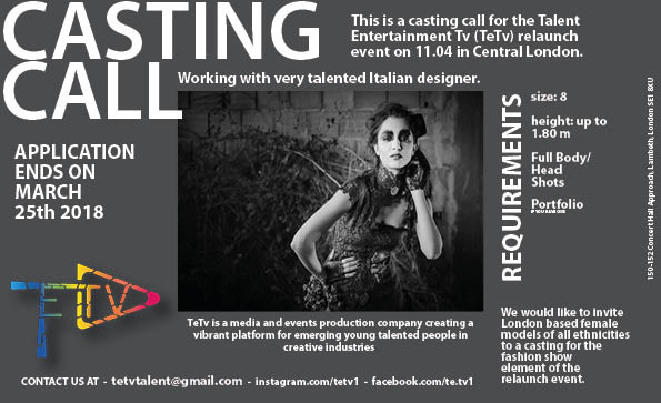 Tetv On Twitter Casting Call We Are Looking For Models For An Upcoming Fashion Show Working With A Multi Award Winning London Italian Based Designer If Interested Please Contact Us At Tetvtalent Gmail Com Londonfashion Modelswanted