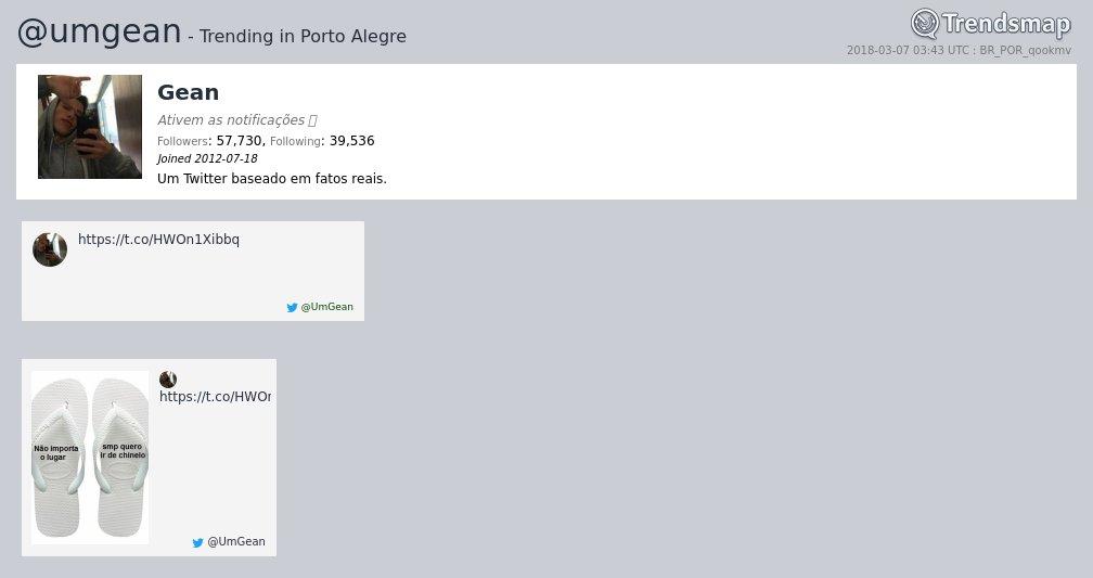 Gean, @umgean é tendência em #PortoAlegre trendsmap.com/r/BR_POR_qookmv