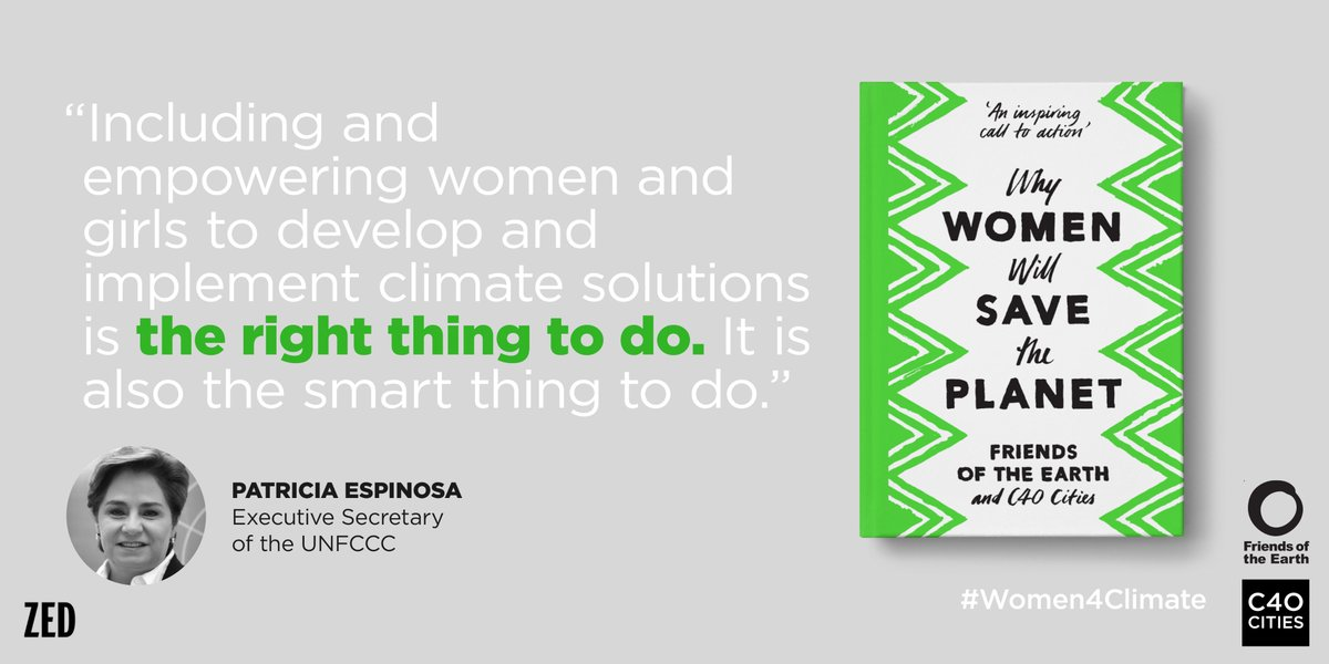 "With inspiring messages from pioneering women working to tackle #climatechange, the new book ""Why Women Will Save the Planet"" will empower women to take #climateaction bit.ly/2qAxET1"