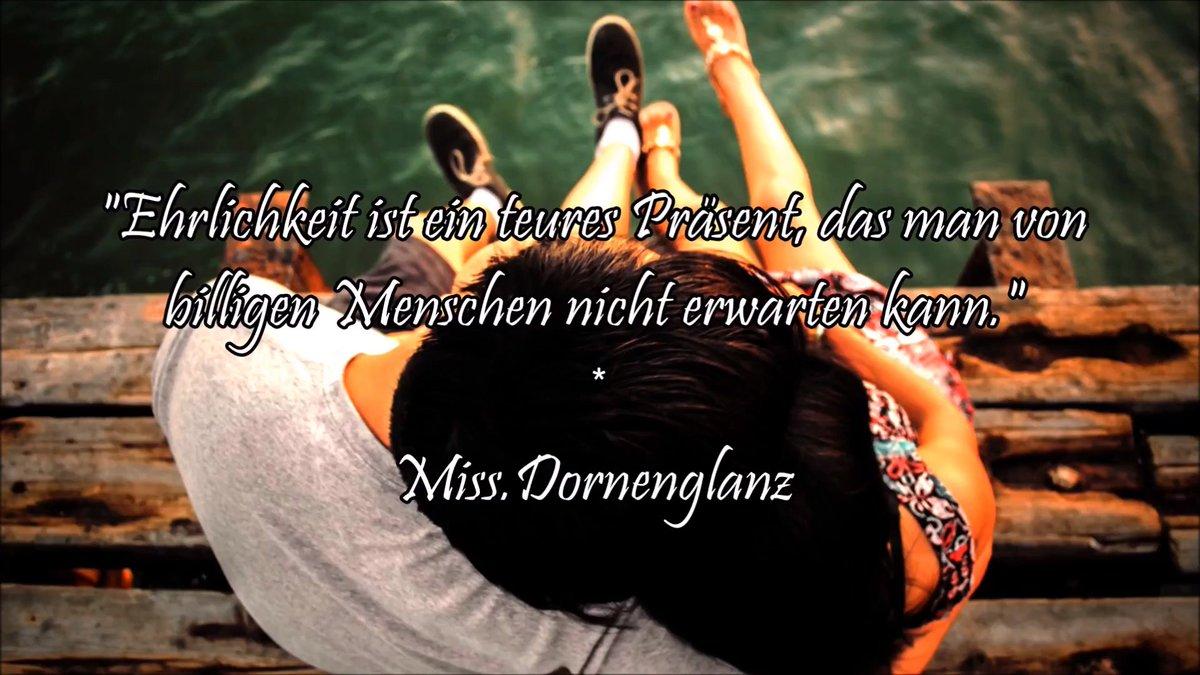Miss Dornenglanz On Twitter Spruche Spruch Ehrlichkeit Ist Ein