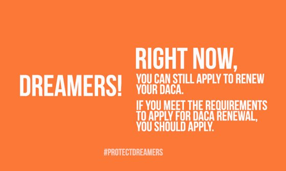 Right now, you can still apply to renew your DACA. If you meet the requirements to apply for DACA renewal, you should apply → goo.gl/Danp1G #ProtectDreamers