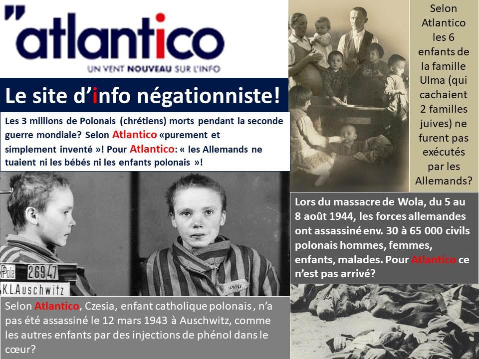 "ATLANTICO CONTINUE DE PUBLIER DES PROPOS NEGATIONNISTES & ANTI-POLONAIS According to Atlantico during the WWII: ""the Germans did not kill babies or Polish children""! @jsferjou @2cannaregio @atlantico_fr @paobenavente @Cecilepicco @JM_Sylvestre @NicolasGoetzman #POLOGNE<br>http://pic.twitter.com/hXuLToghf9"