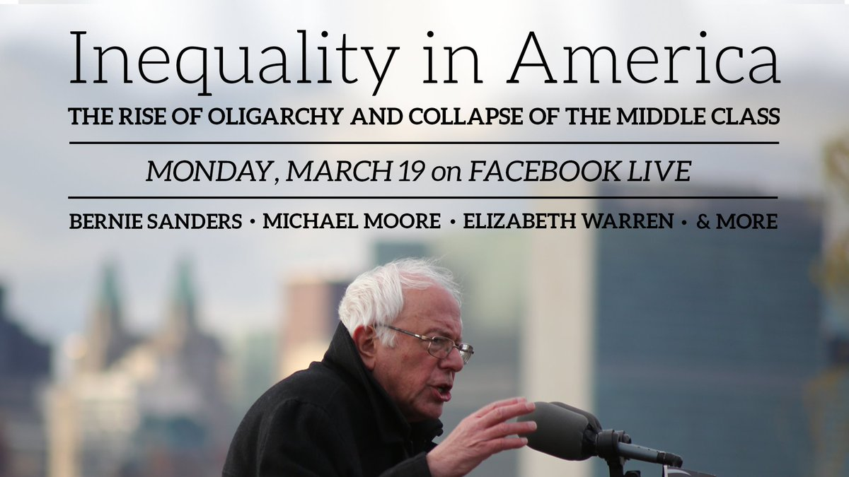 Wealth and income inequality is the great moral, political and economic issue of our time, yet it gets very little coverage from the corporate media. Join me, @SenWarren, @MMFlint and more on March 19 for an in-depth conversation on inequality in America. https://t.co/TRj9oeCAGw